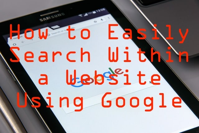 How to easily Search Within any Website Using Google
