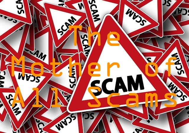 the mother of all scams