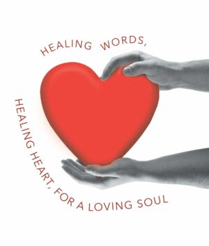 Healing Words - Healing Heart - For a Loving Soul by Nick Olsen