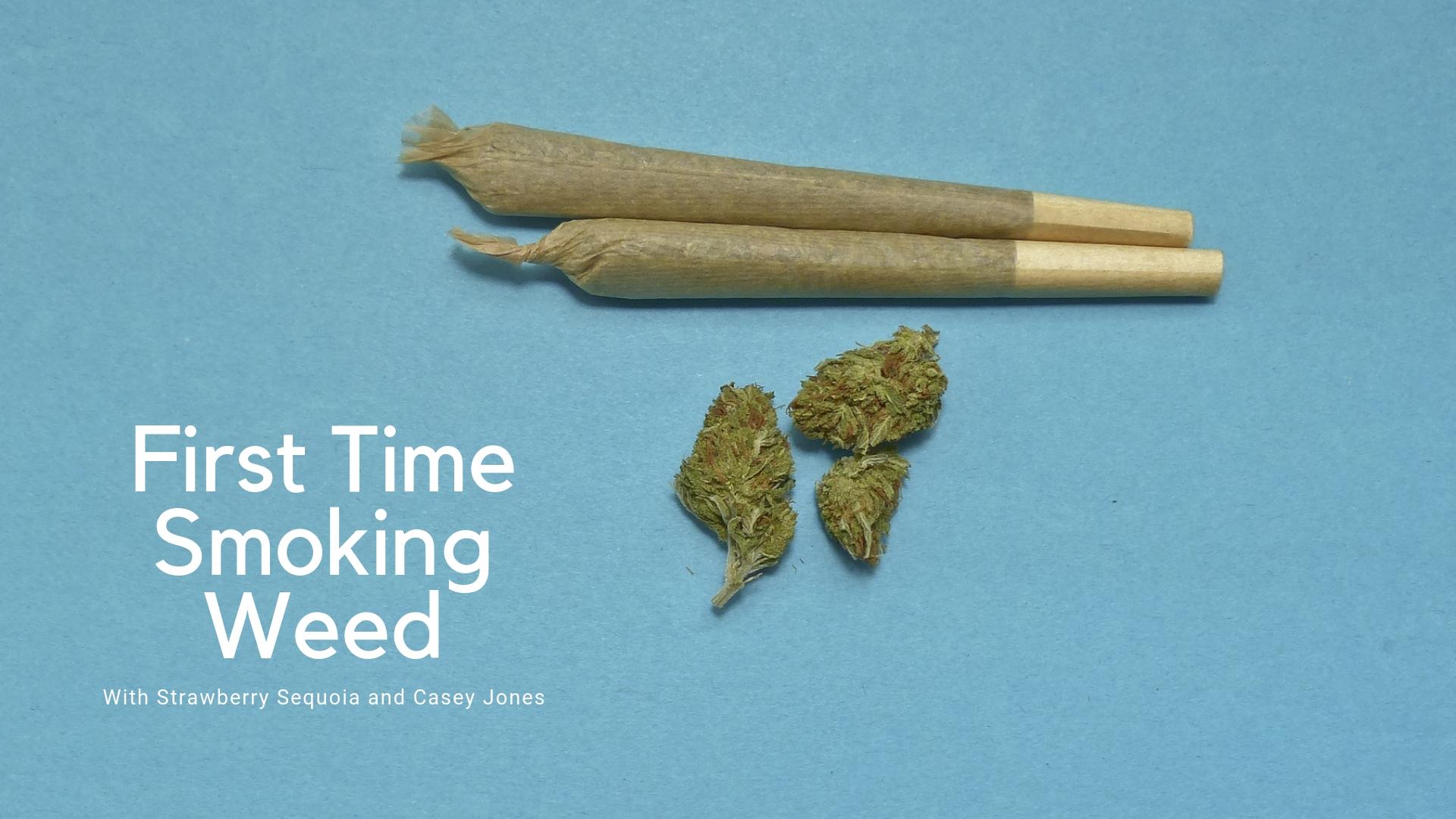 First Time Smoking Weed