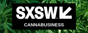 What We Learned From the SXSW Cannabusiness Track