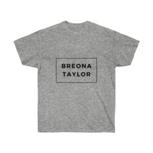 SAY THEIR NAMES 'Breona Taylor' Unisex Ultra Cotton Tee