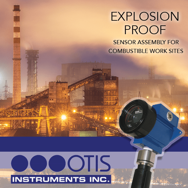 Explosion Proof Sensor Assembly for Combustible Work Sites - Otis Instruments