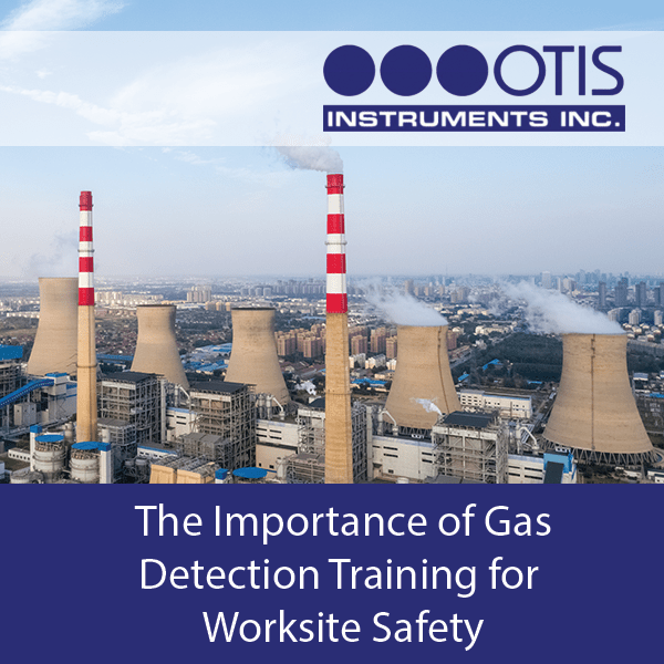 The Importance of Gas Detection Training for Worksite Safety - Otis Instruments