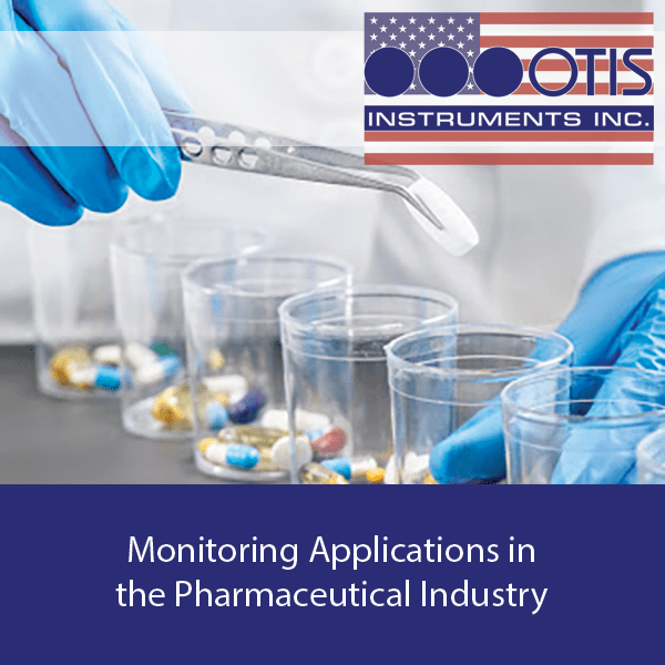 Monitoring Applications in the Pharmaceutical Industry - Otis Instruments