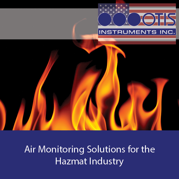 Air Monitoring Solutions for the Hazmat Industry - Otis Instruments