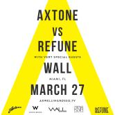 Miami Music Week 2015: Axtone Vs Refune- Axwell /\ Ingrosso
