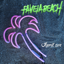 Favela Beach – April 14, 2015