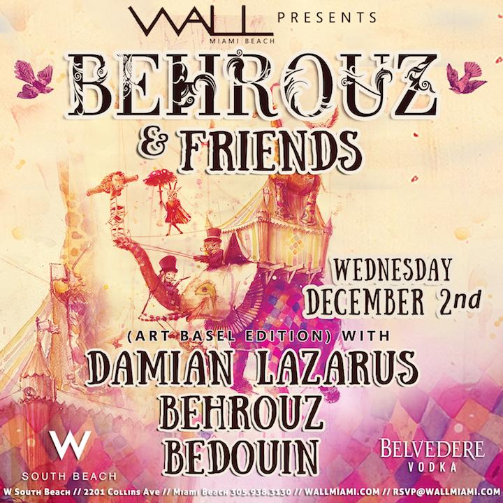 Behrouz & Friends Art Basel WALL nightclub