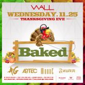 Thanksgiving Eve -Baked- w/ A&G + Artec + MaurE + Kurr