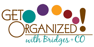 Get Organized With Bridges + CO