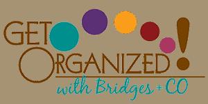 Get Organized with Bridges Professional Organizing Service