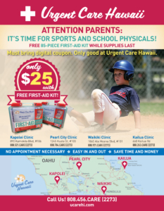 Only available at Urgent Care Hawaii