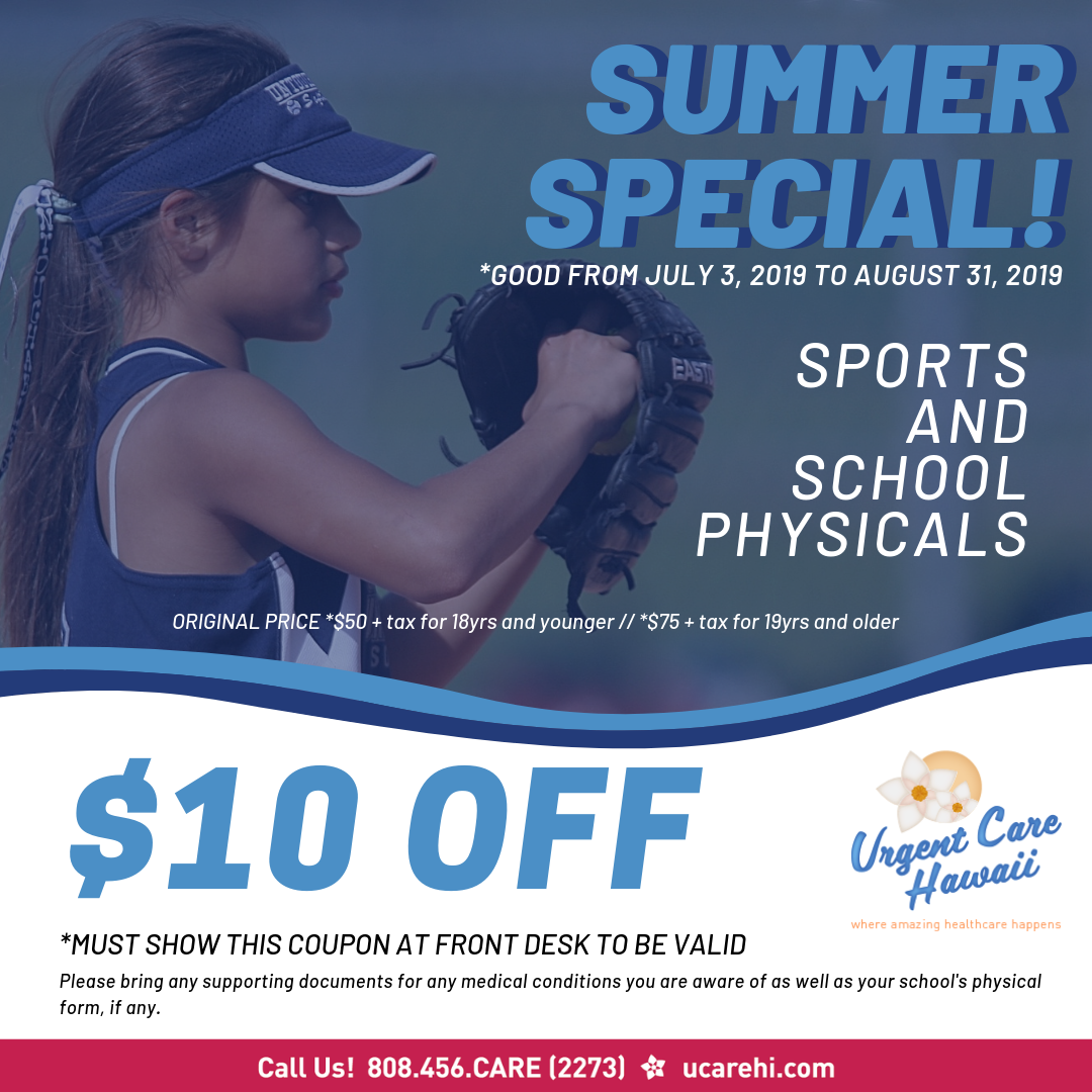 Sports and School Physical Special! July 3, 2019 to August 31, 2019
