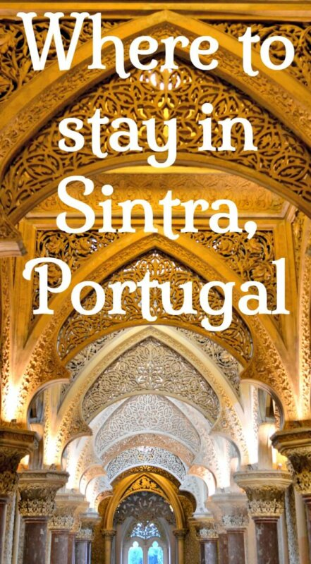 Insider guide to the best centrally-located accommodation in Sintra, for all budgets.