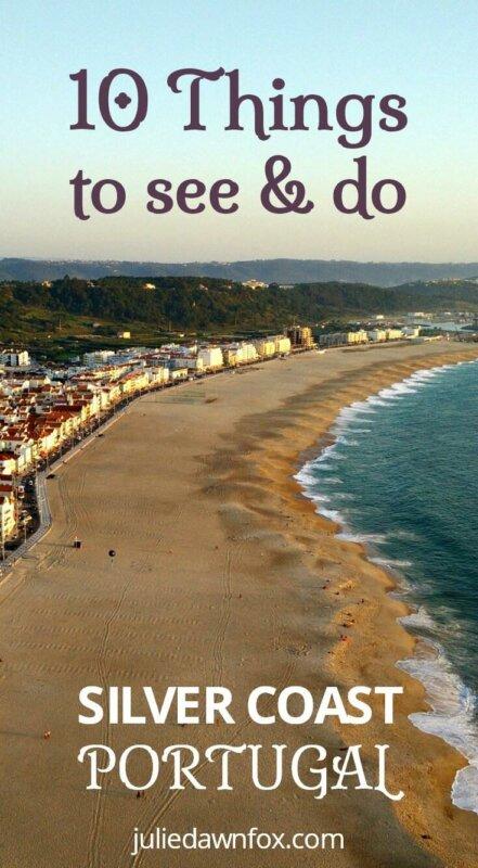 10 Things to see and do Silver Coast Portugal. Costa da Prata
