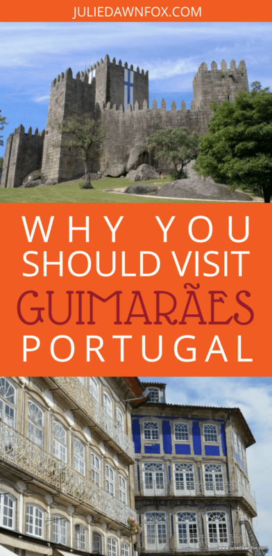 Things to do in Guimaraes Portugal