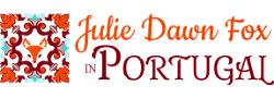 Julie Dawn Fox in Portugal
