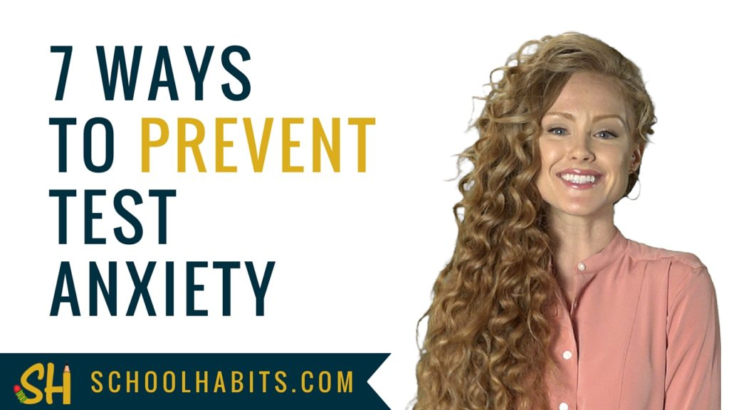 7 ways to prevent test anxiety