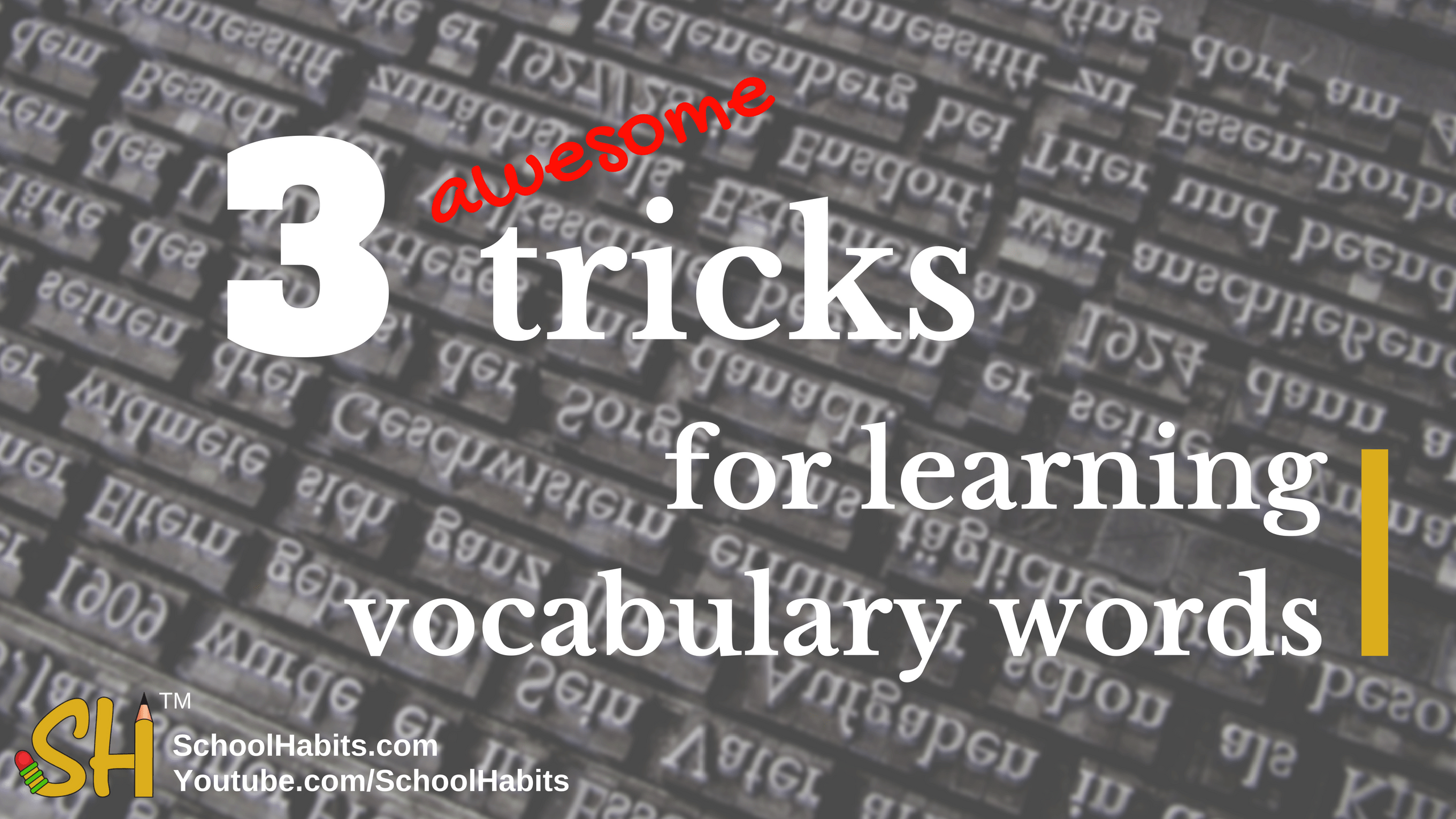 3 tricks for learning vocabulary words