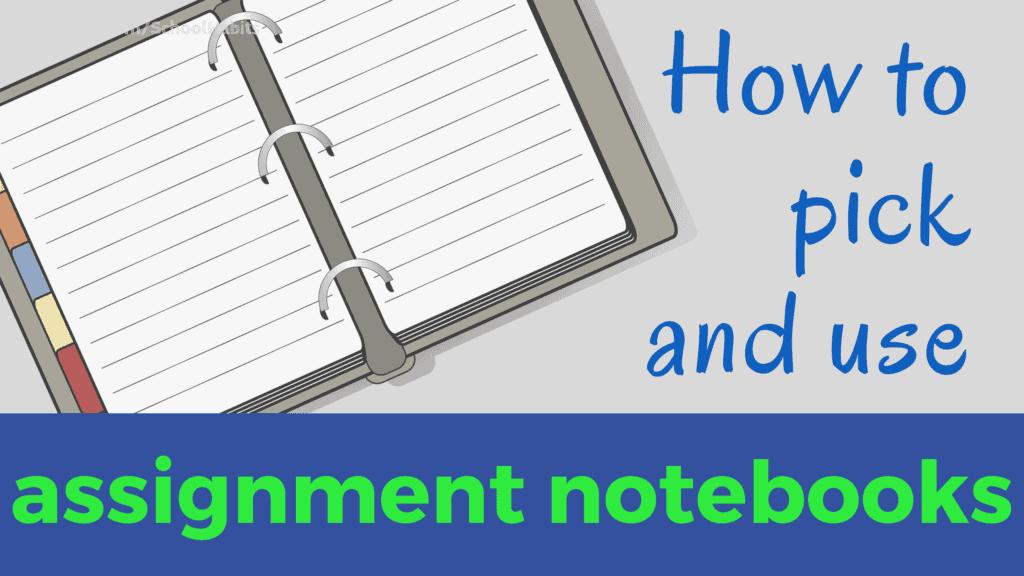 assignment notebook tips