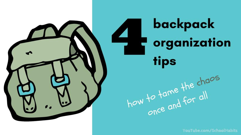 4 backpack organization tips