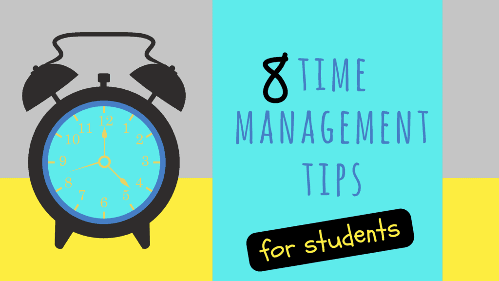 8 time management tips for students