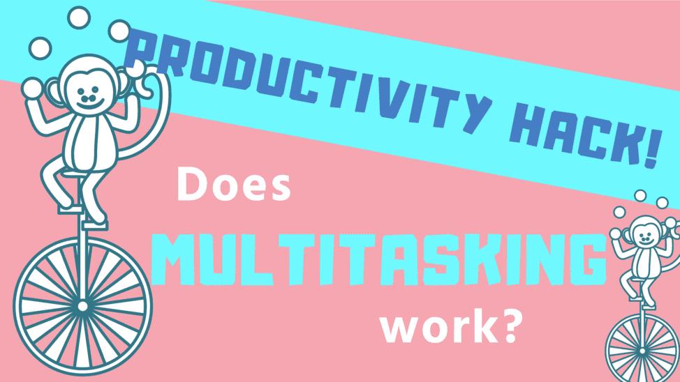 Does multitasking work?
