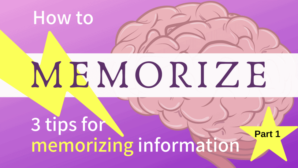 how to memorize information Part 1
