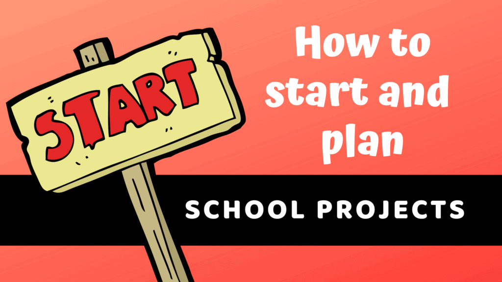 How to start a project for school