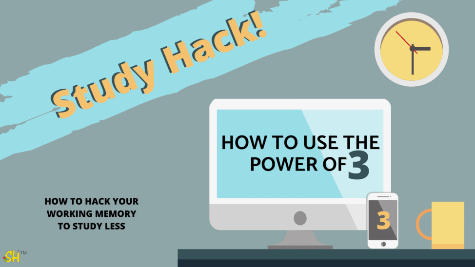 study hack for remembering information how to use the power of three