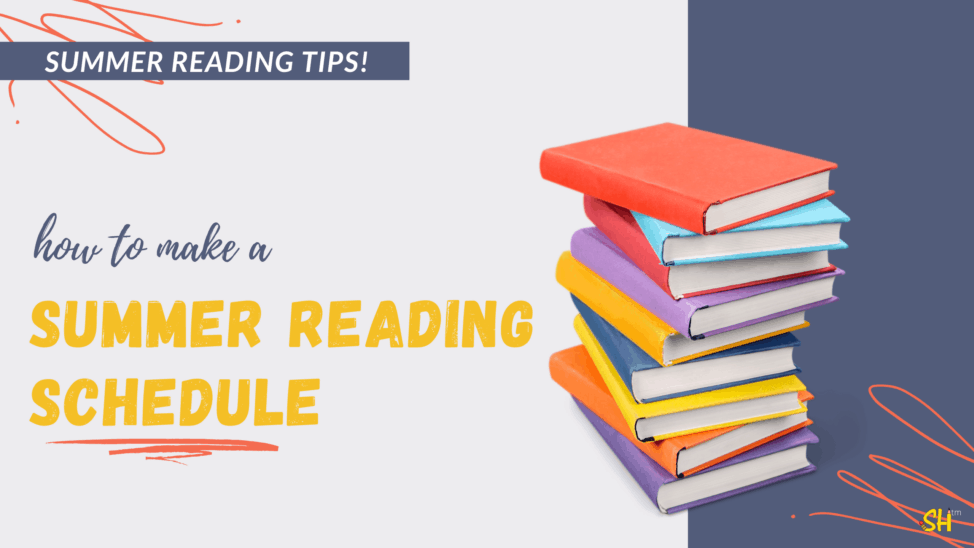 summer reading tips summer reading schedule