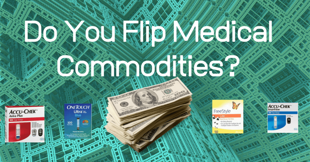 flip medical commodities. We buy wholesale diabetic test strips