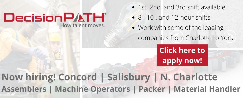 Now hiring in Concord, Salisbury, Charlotte