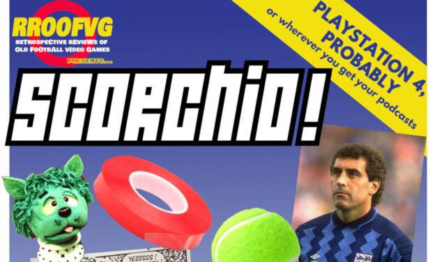 Podcast 216: Scorchio, Part 7 – Fantasy Games