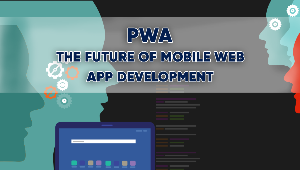 Progressive Web Apps – Mobile Solutions for the Small Business Owner