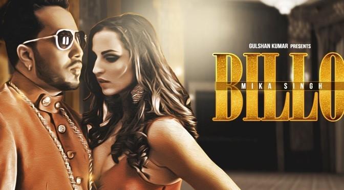 Mika Singh – Billo
