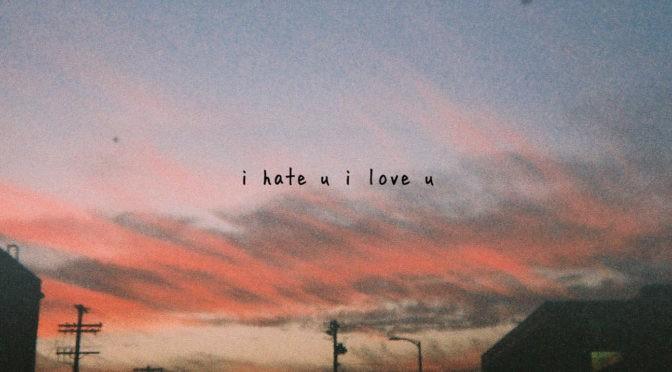 gnash i hate u i love u