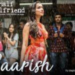 Baarish – Half Girlfriend