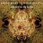 Bruno Mars Vs David Guetta – Versace on The Floor
