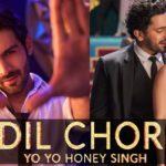 Yo Yo Honey Singh – Dil Chori
