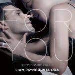 For You – Rita Ora & Liam Payne