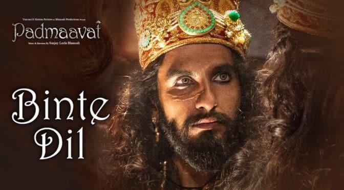 Padmaavat   Arijit Singh -Binte Dil