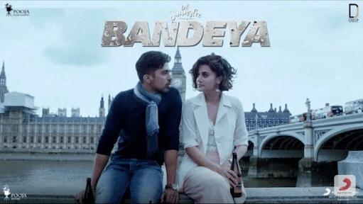 Bandeya – Dil Juunglee   Arijit Singh