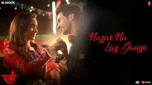 Nazar Na Lag Jaye – Stree   Rajkummar Rao   Shraddha Kapoor