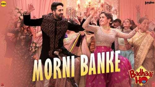 Morni Banke – Guru Randhawa | Badhaai Ho