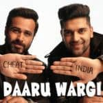 Daaru Wargi – Cheat India | Guru Randhawa