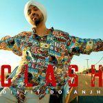 Jatt Na Clash Karde – CLASH | Diljit Dosanjh