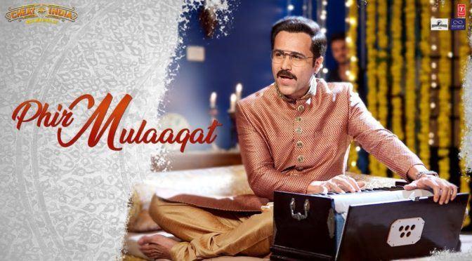 Phir Mulaaqat – Why Cheat India | Jubin Nautiyal