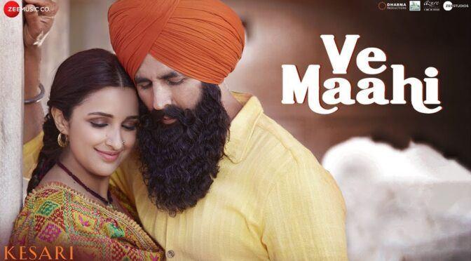 Mahi Mainu Chadyo Na – Ve Maahi | Arijit Singh